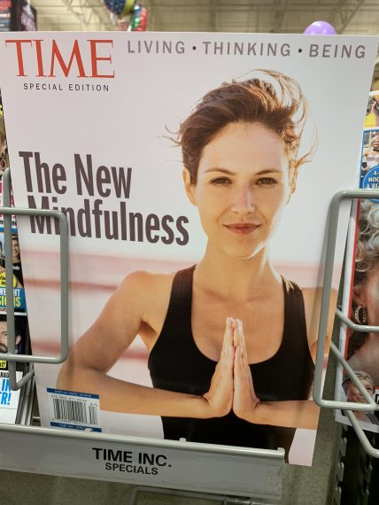 the new mindfulness