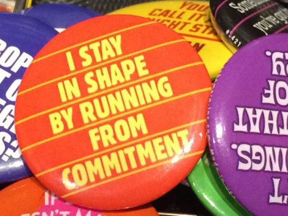 Sarcastic button about commitment