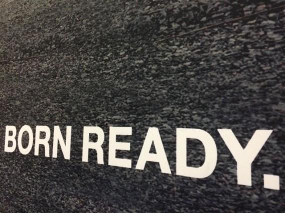 Born Ready sign