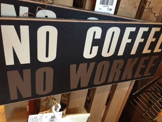 Funny coffee sign